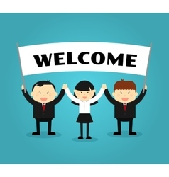 Businessmen holding welcome placard vector