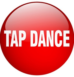 Tap dance red round gel isolated push button vector