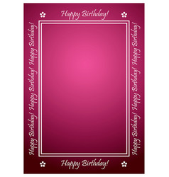 Greeting card with white frame - happy birthday vector