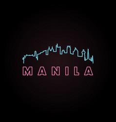 Manila skyline neon style vector