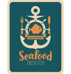 Banner for seafood restaurant with anchor and fish vector