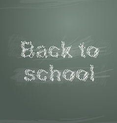 sketch back to school on greenboard vector image