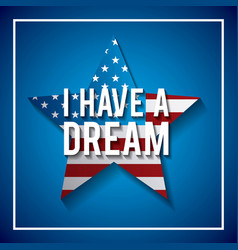 I have a dream postcard usa flag shaped star vector