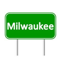 Milwaukee green road sign vector