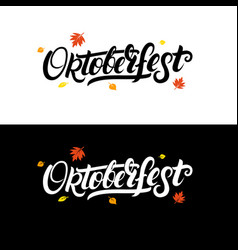 oktoberfest hand written lettering background with vector image