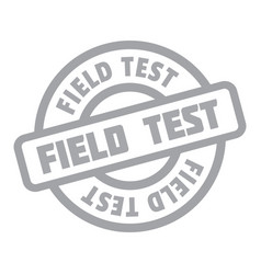 Field test rubber stamp vector