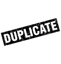 Square grunge black duplicate stamp vector