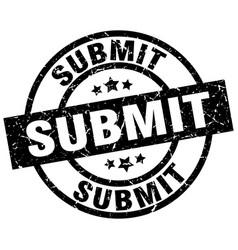 Submit round grunge black stamp vector