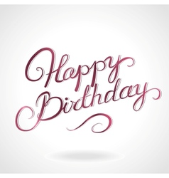 Happy birthday lettering vector