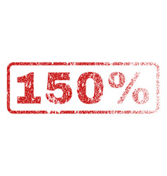 150 percent rubber stamp vector