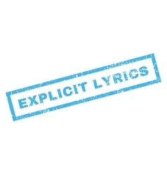 Explicit lyrics rubber stamp vector