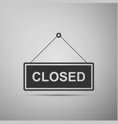 Closed door sign flat icon on grey background vector