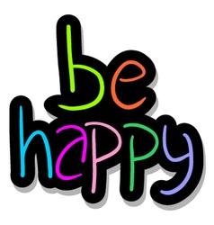 be happy symbol vector image vector image