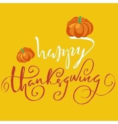 Happy Thanksgiving handwritten lettering text vector image