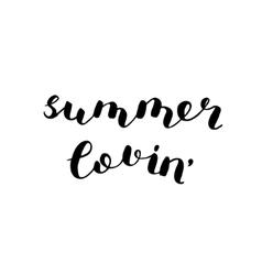 Summer lovin Brush lettering vector image vector image