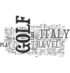 Italy travel golf text background word cloud vector