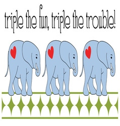 Triple The Fun vector image vector image