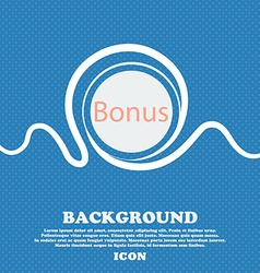 Bonus sign icon special offer label blue and white vector