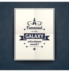 Forward to the Galaxy poster vector image vector image