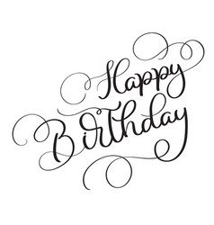 happy birthday vintage text on white vector image vector image