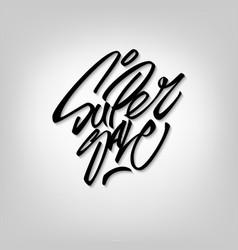 super sale - handwritten lettering vector image vector image
