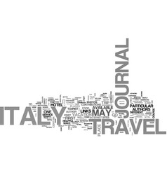 Italy travel journal text background word cloud vector