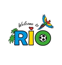 Welcome to rio vector
