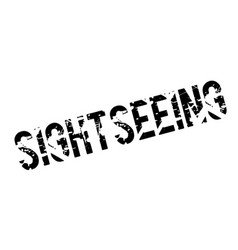 Sightseeing rubber stamp vector