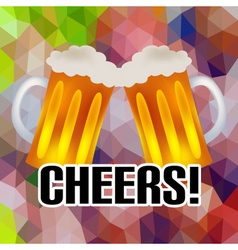 Cheers banner with two tasty beers abstract low vector