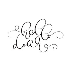 Hello dear vintage text on white background vector