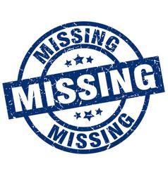 Missing blue round grunge stamp vector