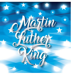 Martin luther king card greeting text with star vector