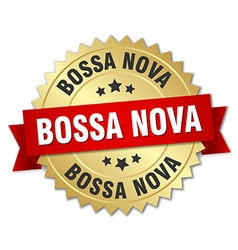 Bossa nova 3d gold badge with red ribbon vector