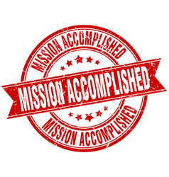 mission accomplished round grunge ribbon stamp vector image