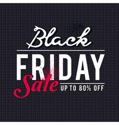 Black friday sale banner on knitwear background vector image vector image