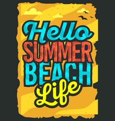 hello summer beach typographic poster design vector image