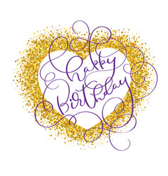 Happy birthday text on gold background in form of vector