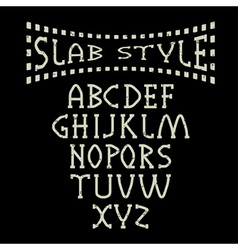 Grunge slab style alphabet vector
