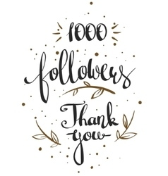 one thousand followers vector image vector image