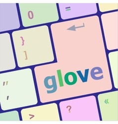 Glowe word on keyboard key notebook computer vector