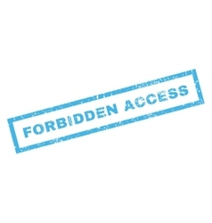 Forbidden access rubber stamp vector