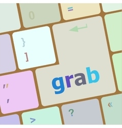 Grab word on keyboard key notebook computer vector