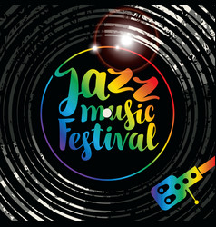 poster for jazz music festival with vinyl record vector image vector image