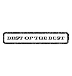 best of the best watermark stamp vector image
