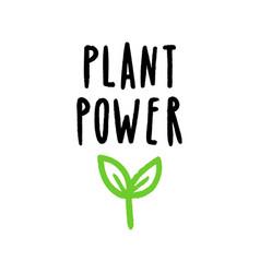 Plant power lettering vector
