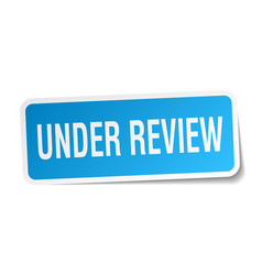 Under review square sticker on white vector