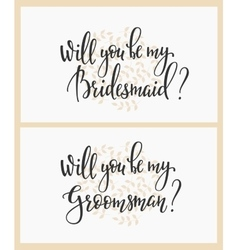 Will you be my bridesmaid groomsman Wedding sign vector image