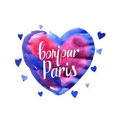Bonjour Paris card with watercolor hearts vector image