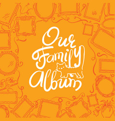 family photo album cover - freehand drawing of vector image