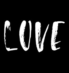 love ink hand drawn lettering modern dry brush vector image vector image